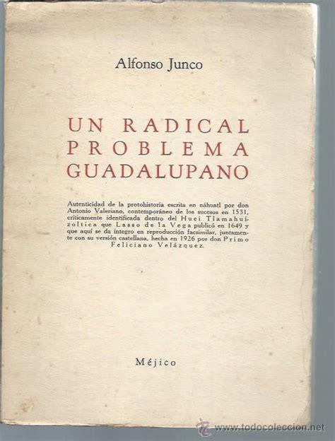 libro special deluxe un radical problema guadalupano alfonso junco comprar en todocoleccion 50505867