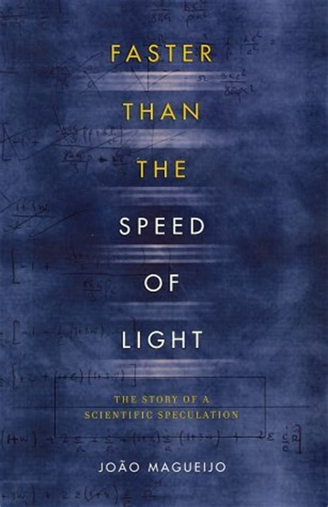 faster than the speed of light the story of a scientific
