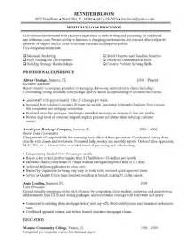 Sle Resume For Loan Processor by Mortgage Loan Processor Description Resume Objective Exles Loan Processor