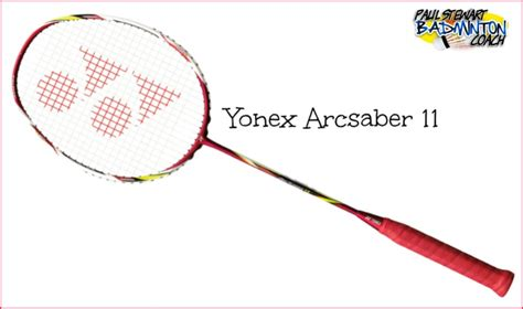 Raket Yonex Lite yonex arcsaber archives paul stewart advanced badminton