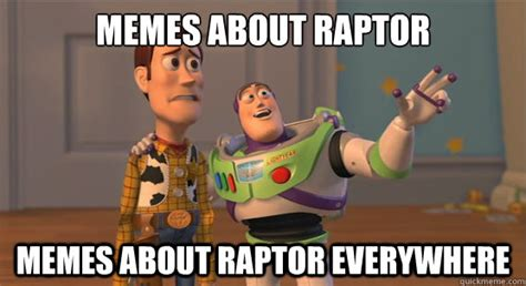Memes Memes Everywhere - memes about raptor memes about raptor everywhere toy
