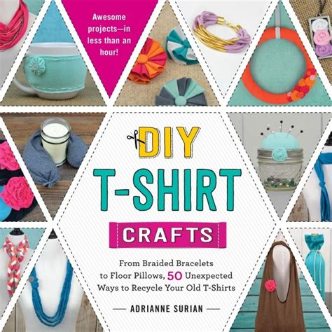t shirt crafts projects craft book giveaway diy t shirt crafts happy hour projects