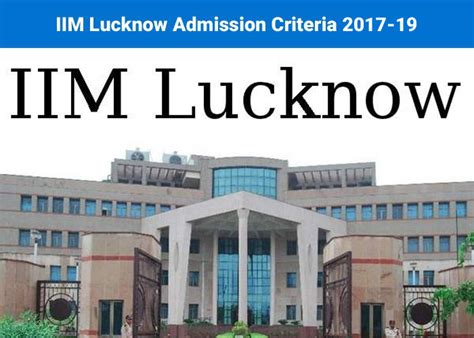 Iim Lucknow Part Time Mba by Iim Lucknow Admission Criteria 2017 19 Weightages Of