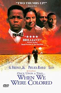 once upon a time when we were colored once upon a time when we were colored 1995 imdb