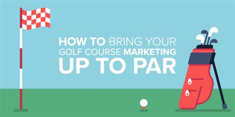 Courses On Marketing by A Few Great Marketing Strategies For Golf Courses