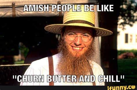 Amish Meme - amish ifunny
