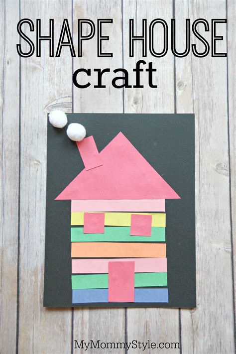 the craft house colorful shape house craft my mommy style