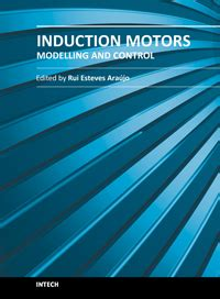 induction motor books induction motors modelling and intechopen