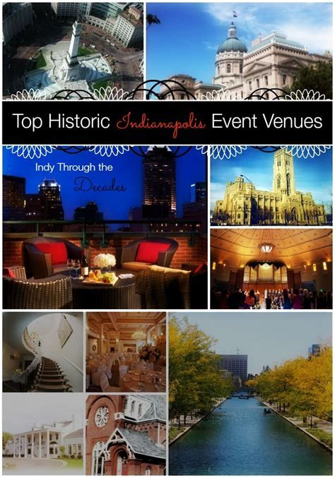 Top Historic Indianapolis Event Venues: Indy Through the