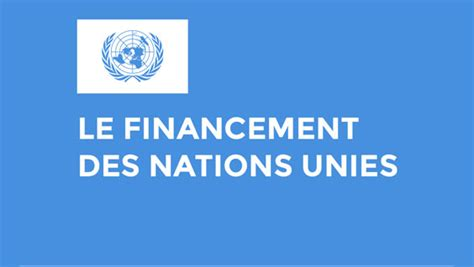 si鑒e des nations unies le financement des nations unies la en guin 233 e et