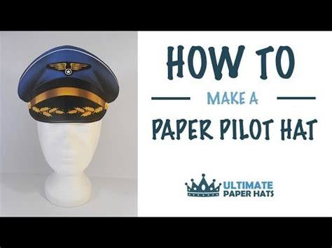 How To Make Cap With Paper - how to make a paper pilot hat