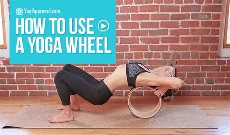 yoga wheel tutorial how to use a yoga wheel video tutorial