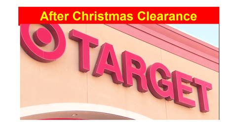 target after christmas clearance awesome deals
