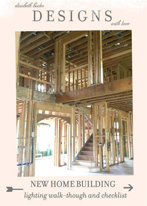 new home walk through inspection tips construction finals and check new home building lighting walk through checklist tips