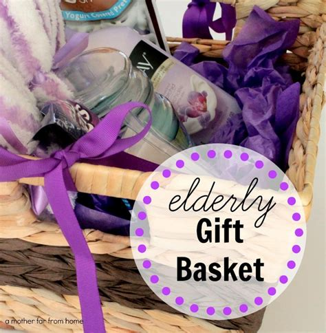 best gifts for seniors gift basket for the elderly and why should be around the elderly