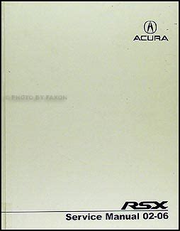 online car repair manuals free 2006 acura rsx seat position control 2002 2006 acura rsx repair shop manual original