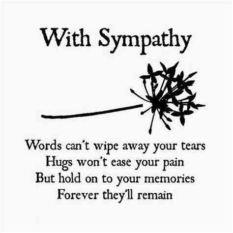 Ease Those Aches Away With A by 60 Sympathy Condolence Quotes For Loss With Images