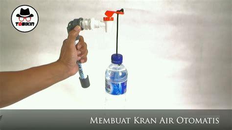 membuat kran air otomatis  listrik youtube