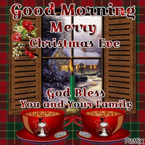good morning merry christmas eve god bless    family pictures   images