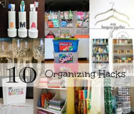 home organization hacks 10 organizing hacks for the home family focus blog