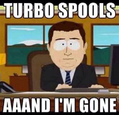 Turbo Meme - buicks turbos racing haha memes