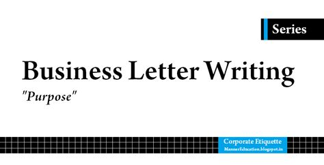Business Letter Writing Purpose Corporate Etiquette Mb S