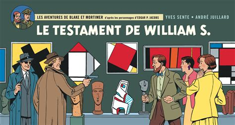 libro blake mortimer 24 blake mortimer tome 24 le testament de william s bd 201 ditions dargaud