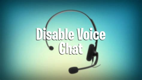 fortnite voice chat not working how to disable voice chat in fortnite battle royale pwrdown