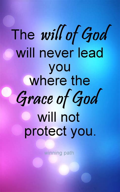 being as a picture of god s grace books the will of god will never lead you where the grace of god