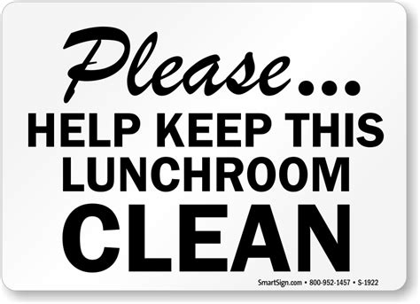 on break sign for desk please keep lunch room clean signs food cafeteria