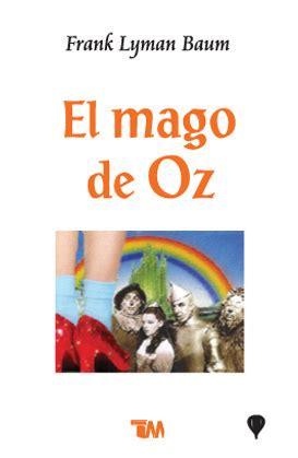libro el mago de oz rese 241 a el mago de oz de frank l baum