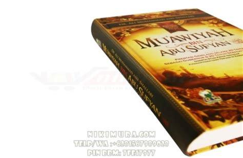 Biografi Muawiyah Bin Abu Sufyan buku islam sejarah muawiyah bin abu sufyan toko buku