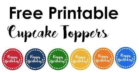 happy birthday cupcake toppers free printable paper