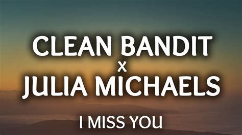 download lagu clean bandit i miss you clean bandit i miss you feat julia michaels official video