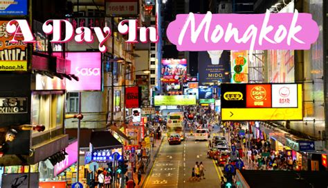 A Day in Mongkok: What to do and where to go!   Sassy Hong Kong