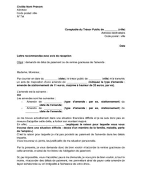Exemple De Lettre De Demande Remise Gracieuse Lettre De Demande De D 233 Lai De Paiement Ou De Remise