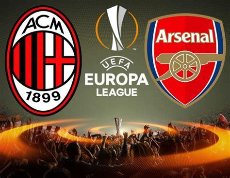arsenal europa league milan arsenal formazioni ufficiali statistiche e quote