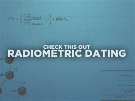 Radioisotope dating accuracy international