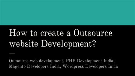 How to create a outsource website development