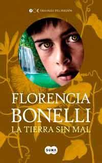 descargar gratis libros de florencia bonelli descargar la tierra sin mal de florencia bonelli pdf y epub al dia libros