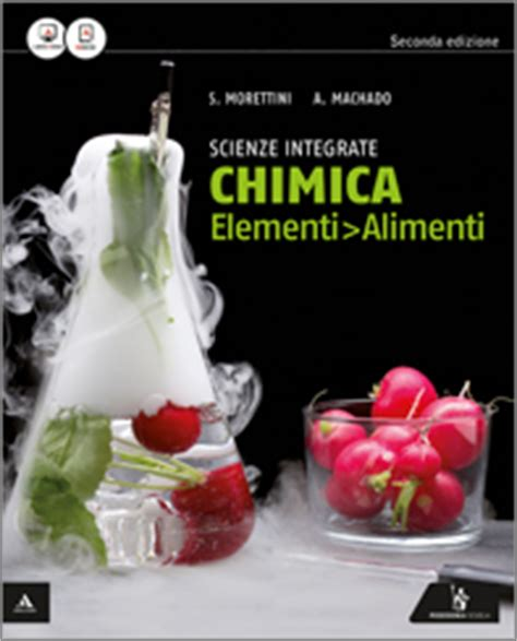 la chimica in cucina libro siro morettini aro machado scienz