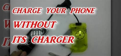 charge your phone how to charge your phone without its charger 171 hacks mods