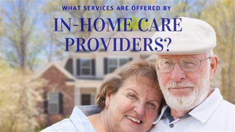 what services do senior in home care providers deliver