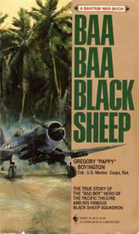 the 24th sometimes the black sheep wins books baa baa black sheep by gregory pappy boyington paperback