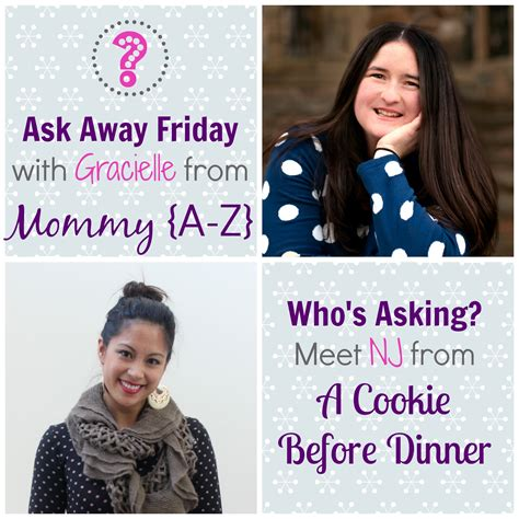 Ask Away by Ask Away Friday Nj From Acookieb4dinner A Z