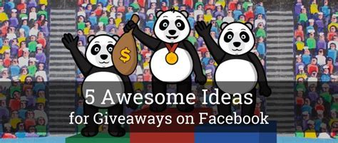 Ideas For Giveaways On Facebook - 5 awesome ideas for giveaways on facebook