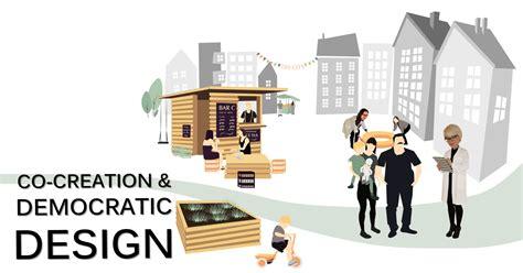 democratic design cititek co creation democratic design