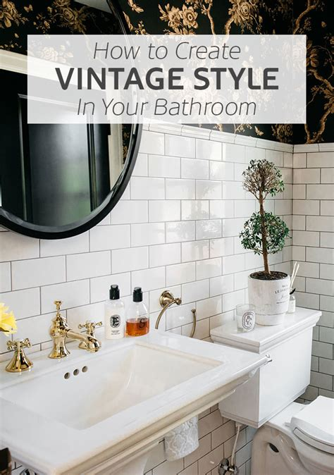how to design your bathroom how to create a vintage style bathroom tile mountain