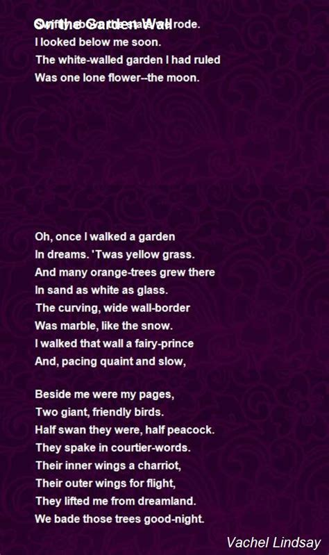 On The Garden Wall Poem by Vachel Lindsay   Poem Hunter
