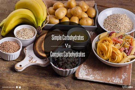 carbohydrates simple simple carbohydrates vs complex carbohydrates by dt